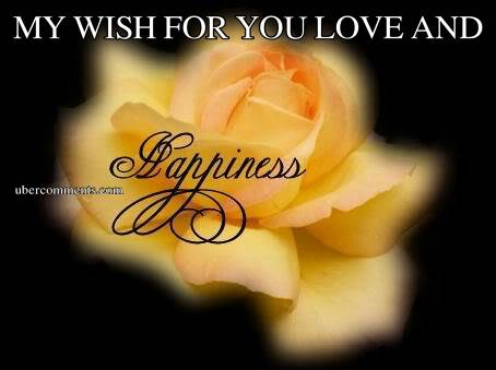 MY WISH FOR YOU LOVE AND