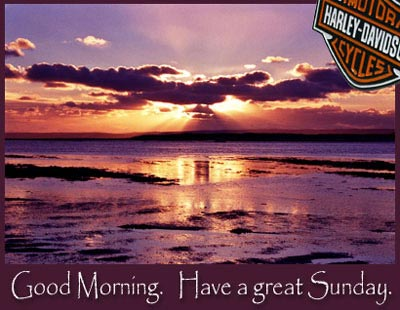 harley davidson - good morning have a great sunday - sunset