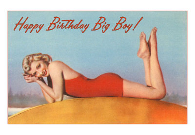 happy birthday big boy sexy pinup
