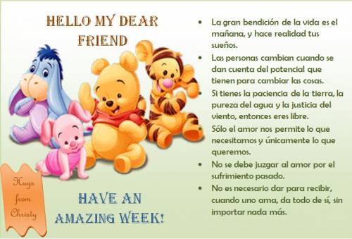 Hello My Dear Friend. Have an amazing week!