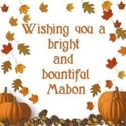 Wishing you a bright and bountiful Mabon