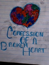 confession of a broken heart
