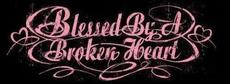 blessed by a broken heart