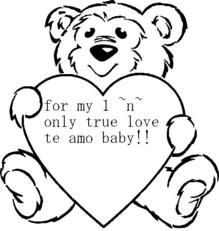 for my one and only true love te amo baby