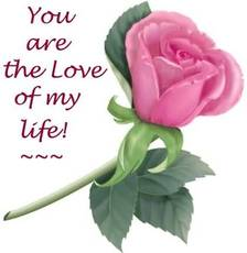 you are the love of my life