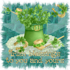 irish blessings to you and yours
