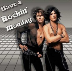 have a rockin monday