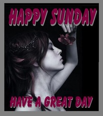 happy sunday have a great day