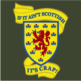 If it aint scottish its crap