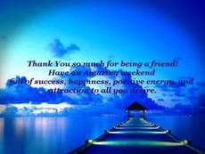 Thank you so much for being a friend!