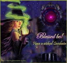 Blessed be! Have a wicked Samhain