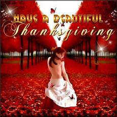 Have A Beautiful Thanksgiving