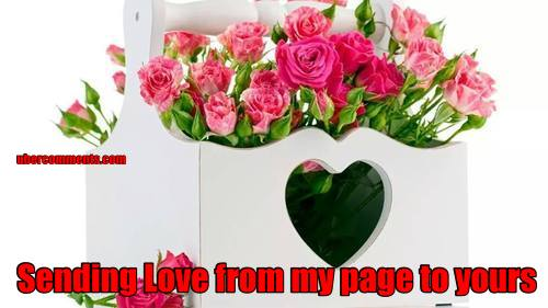 Sending Love from my page to yours