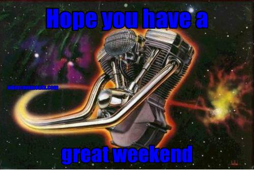 Hope you have a  great weekend