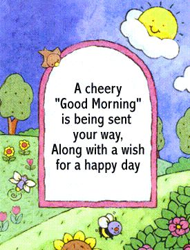 a cheery good morning happy day