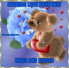 SENDING LOVE YOUR WAY HUGS AND KISSES