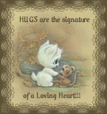 hugs are the signature of a loving heart