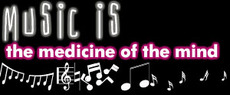 music is the medicine of the mind