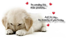 i'm sending this little greeting just to say i'm thinking of you today