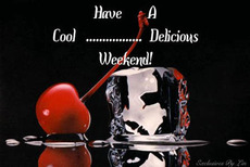 have a cool delicious weekend