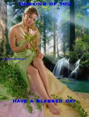 THINKING OF YOU HAVE A BLESSED DAY