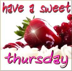 Have A Sweet Thursday
