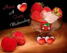 Have A Tasty Wednesday