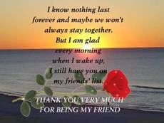 Thank you very much for being my friend