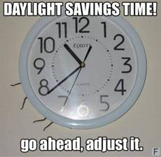 Daylight Savings Time!